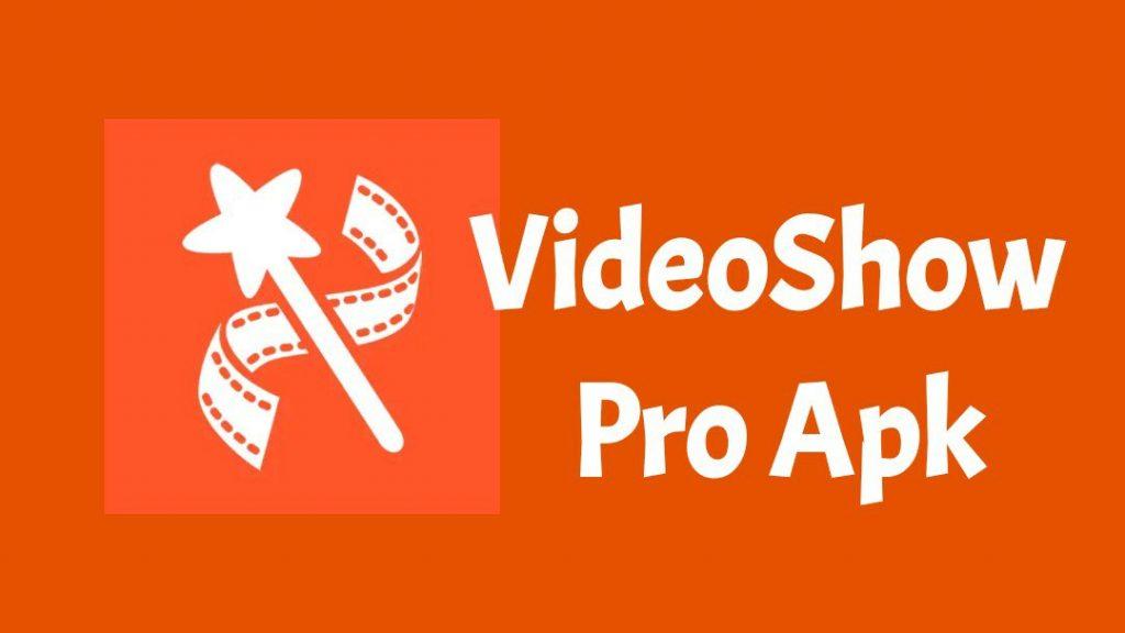 VideoShow Pro - Video Editor 9.0.2rc APK + MOD (Unlocked)